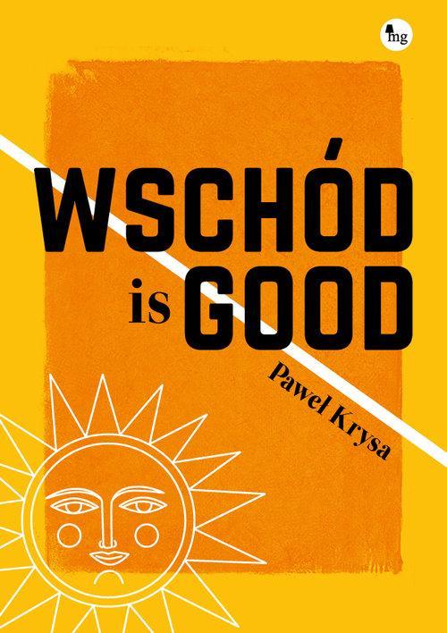 """okładka książki """"Wschód is good"""""""