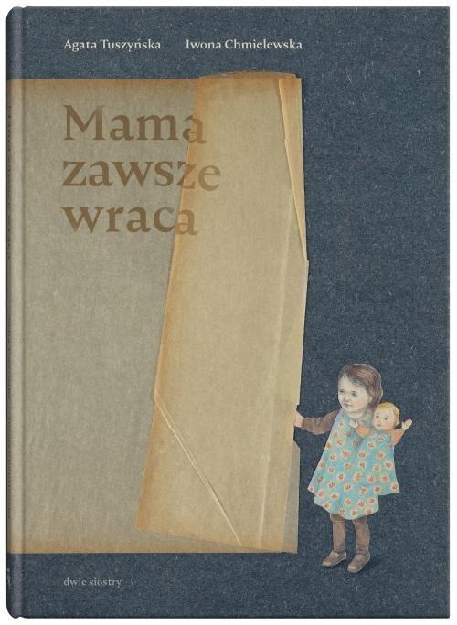 """Okładka książki """"Mama zawsze wraca"""""""