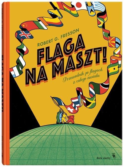 """Okładka książki """"Flaga na maszt"""""""