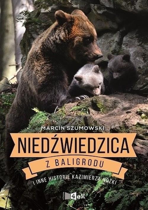 """Okładka książki """"Niedźwiedzica z Baligrodu"""""""