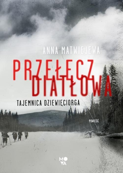 """Okładka książki """"Przełęcz Diatłowa"""""""