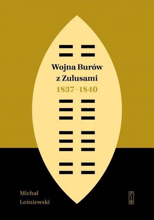 """Okładka książki """"Wojna Burów z Zulusami"""""""