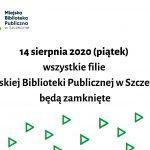 informacja o zamknięciu biblioteki