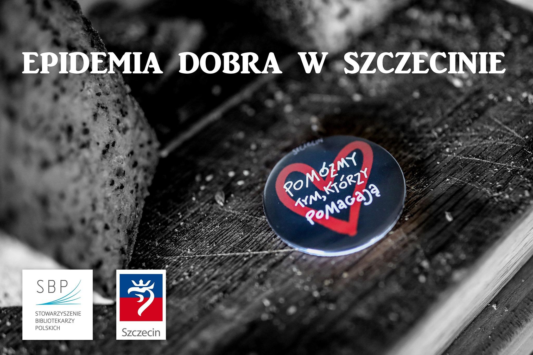 Epidemia DOBRA w Szczecinie [wystawa]