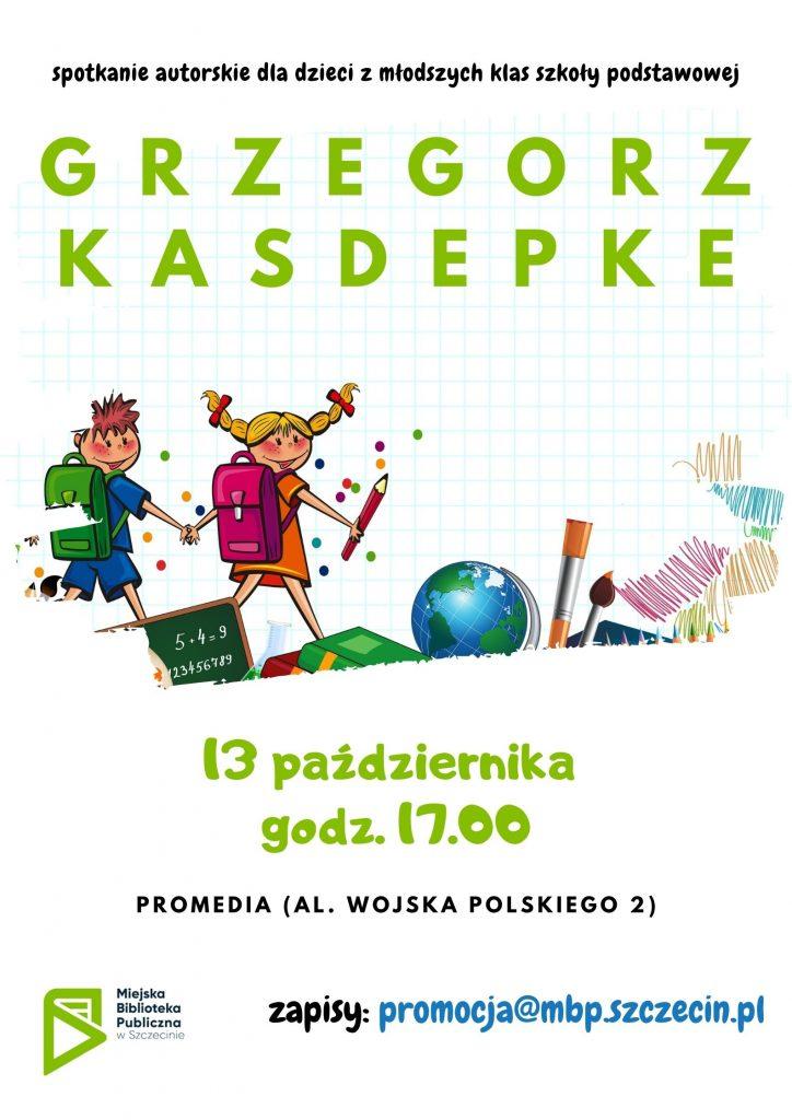 plakat promujący spotkanie z Grzegorzem Kasdepke