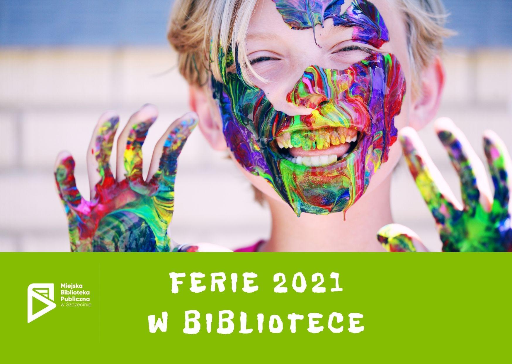 Ferie 2021 w bibliotece [online]
