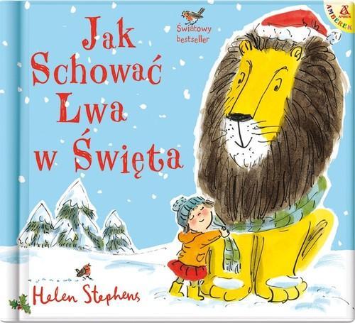 """okładka książki """"Jak schować lwa w święta"""""""