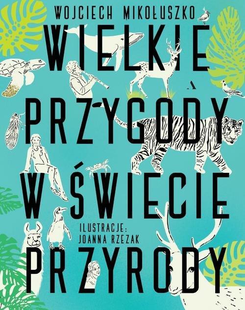 """okładka książki """"Wielkie przygody w świecie przyrody"""""""