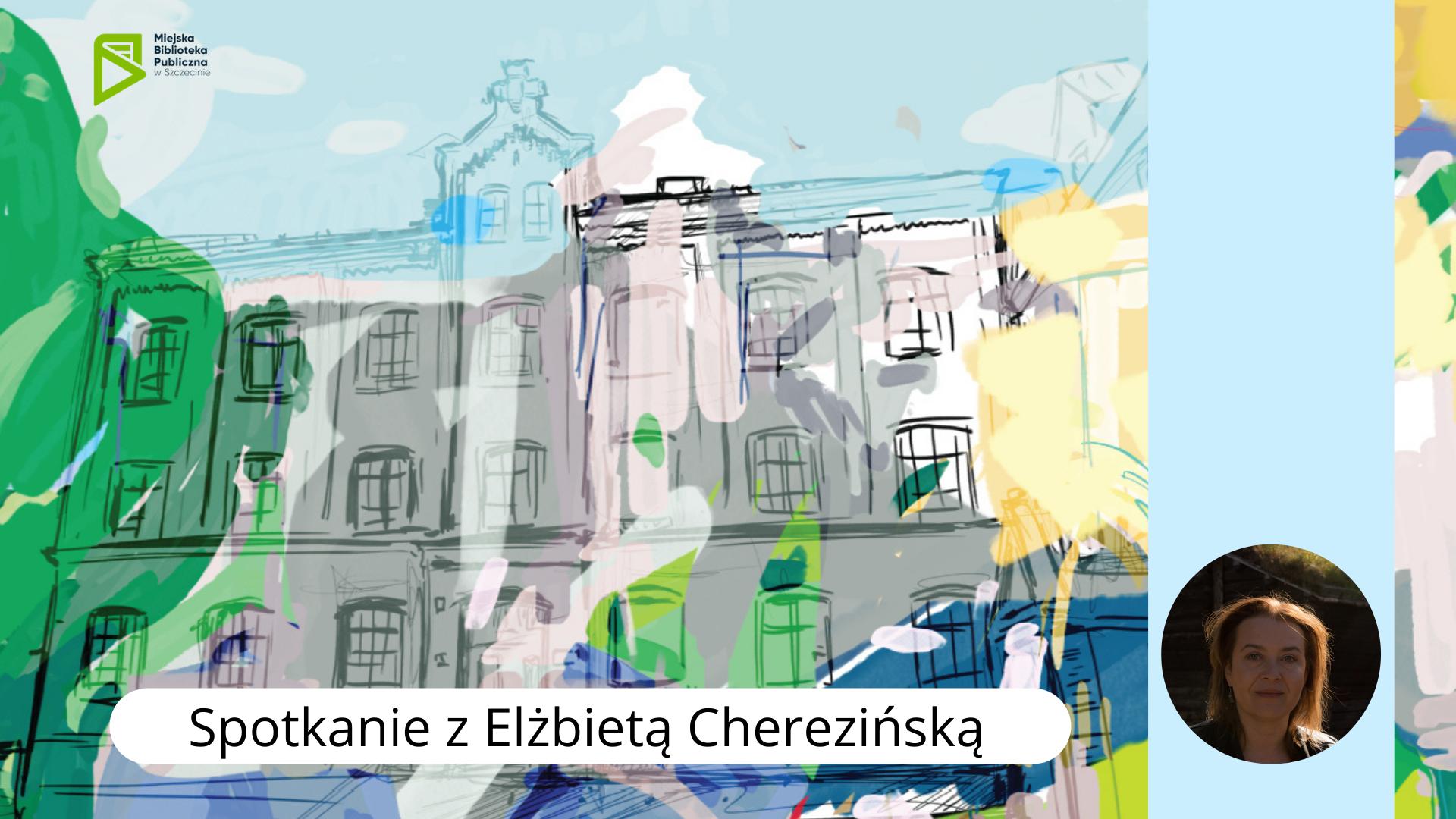 Spotkanie z Elżbietą Cherezińską