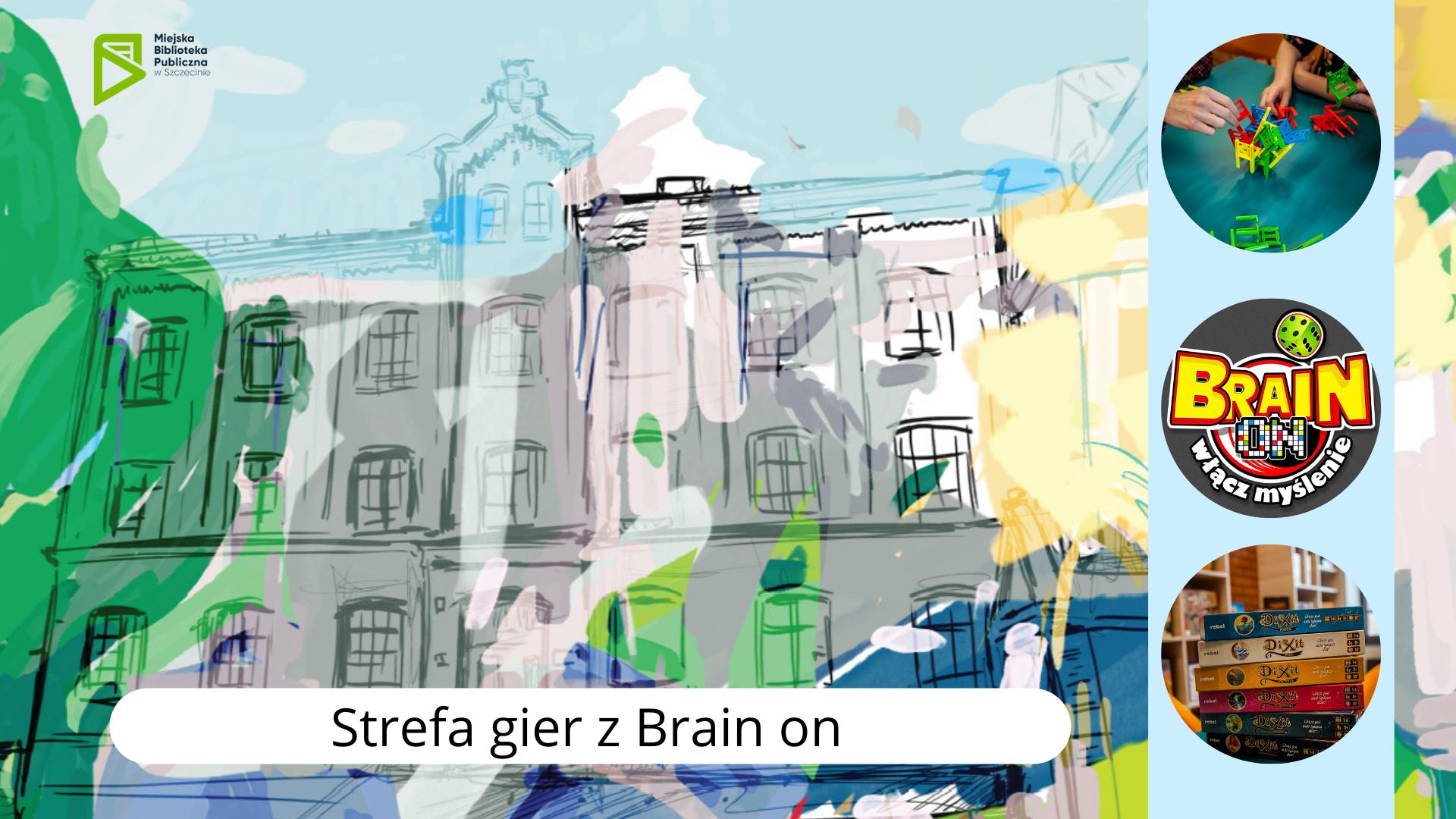 Strefa gier z Brain on