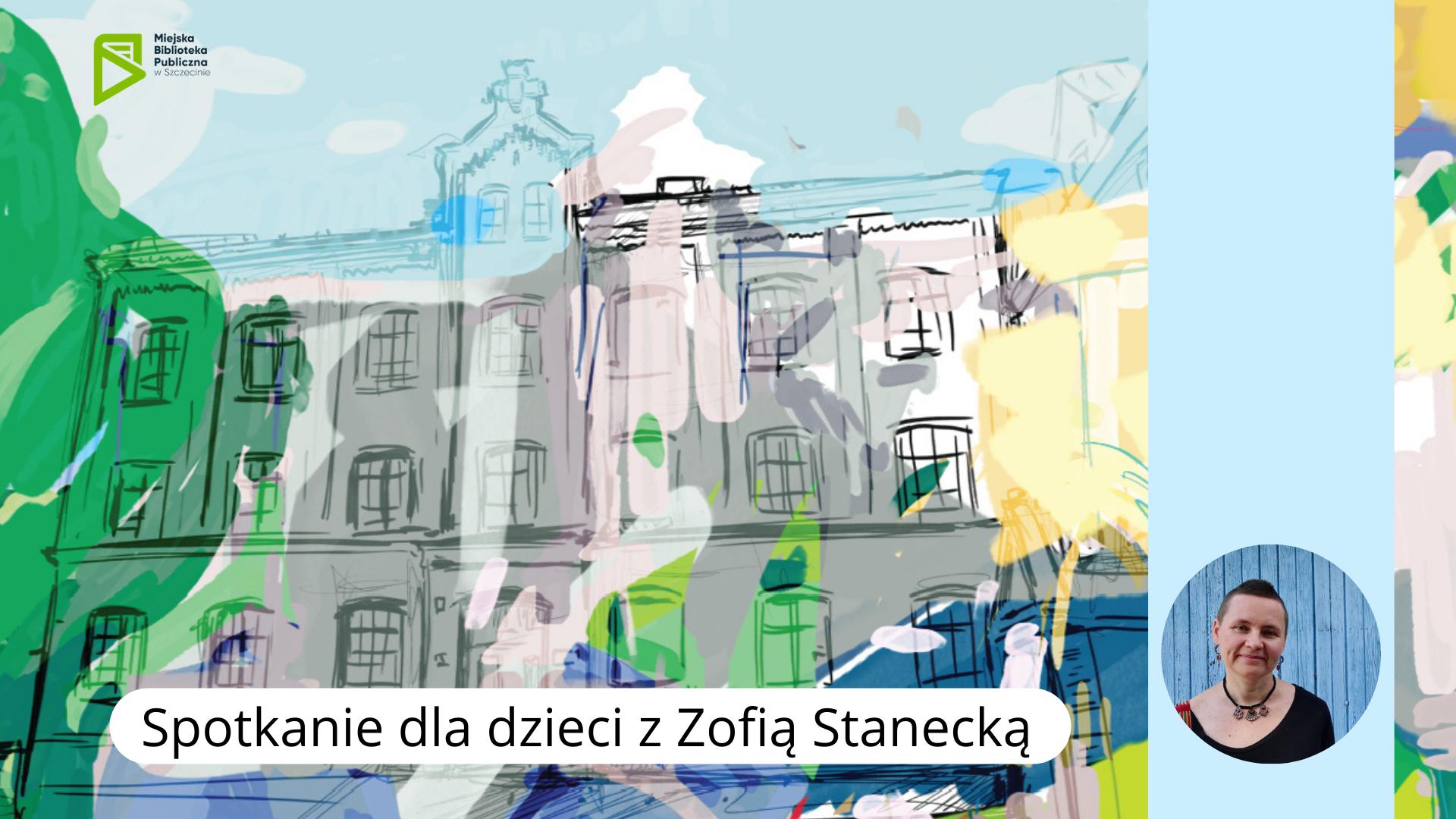 Spotkanie dla dzieci z Zofią Stanecką