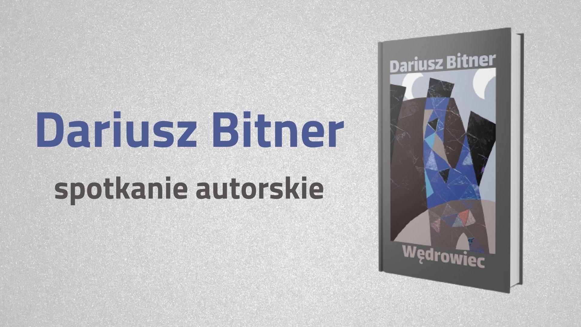 Spotkanie z Dariuszem Bitnerem