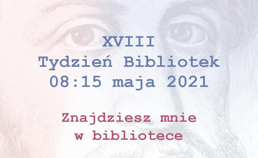 Tydzień Bibliotek 2021 [8-15 maja]