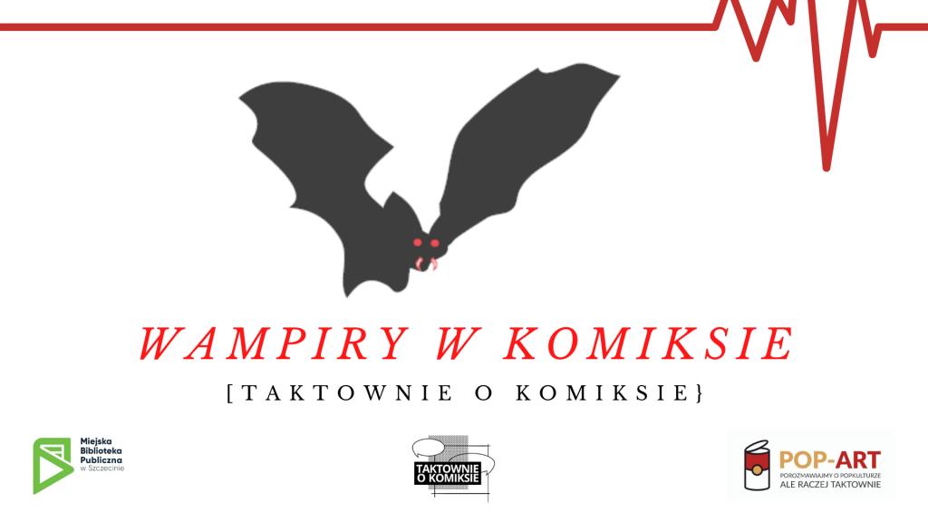 """rysunek nietoperza z napisem """"Wampiry w komiksie"""""""