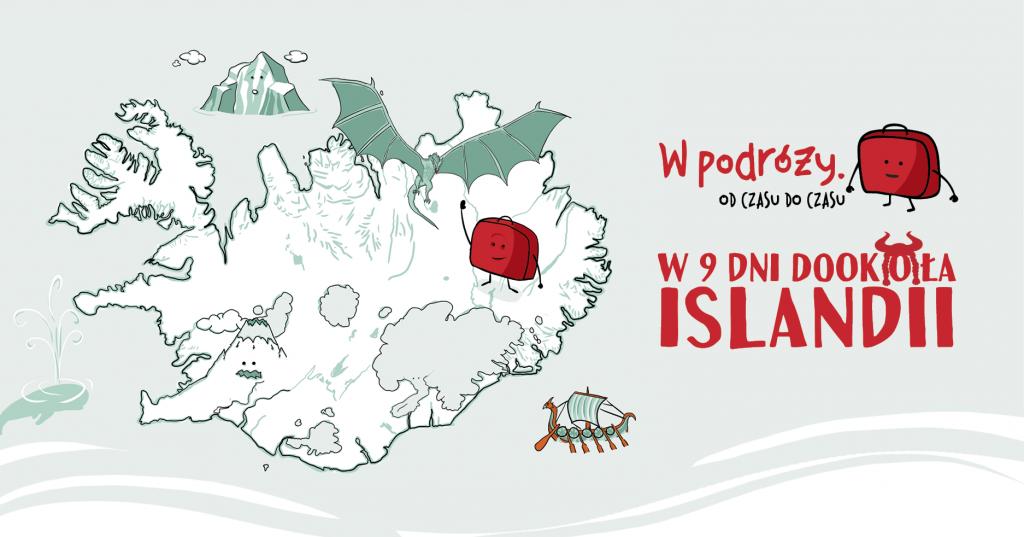 W 9 dni dookoła Islandii [Dni Skandynawskie 2021]