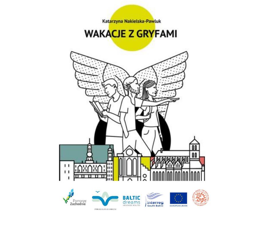 Wakacje z Gryfami. Spotkanie z Katarzyną Nakielską-Pawluk