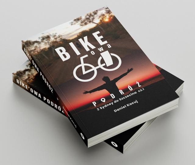 Bike'owa podróż. Z Sydney do Szczecina [Kolory Kultury]