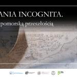 grafika z napisem Pomerania Incognita